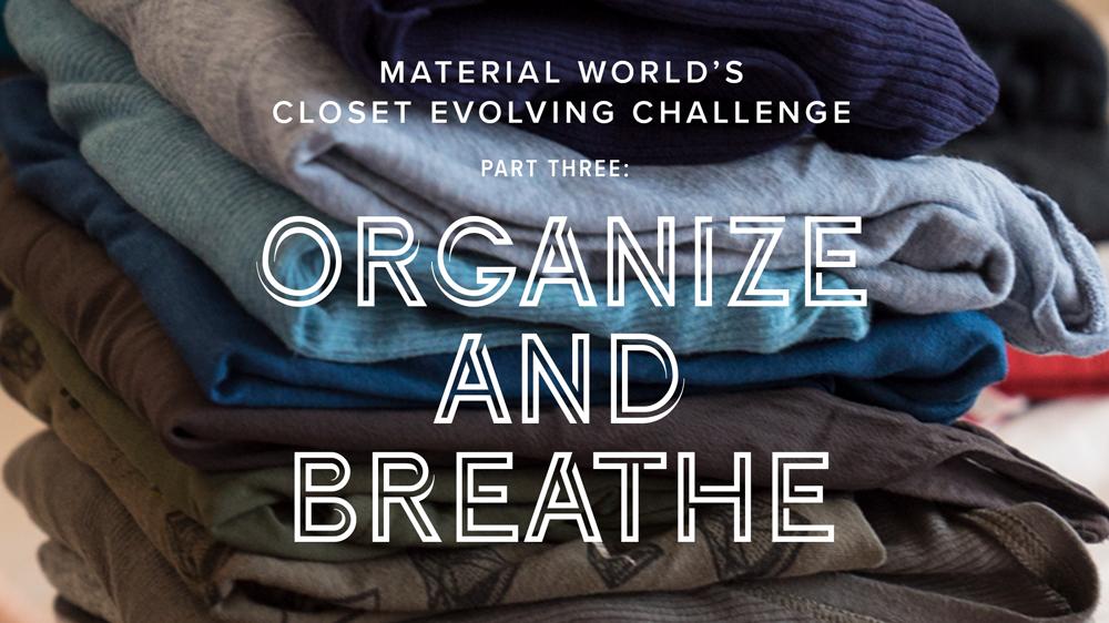 Closet Evolving Challenge: Part 3